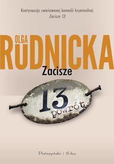 Chomikuj, ebook online Zacisze 13. Powrót. Olga Rudnicka