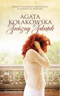 Chomikuj, ebook online Zaciszny Zakątek. Agata Kołakowska
