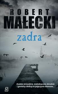 Chomikuj, ebook online Zadra. Robert Małecki