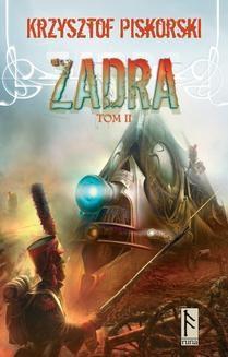 Chomikuj, ebook online Zadra. Tom II. Krzysztof Piskorski