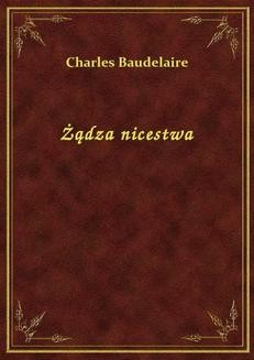Chomikuj, ebook online Żądza nicestwa. Charles Baudelaire