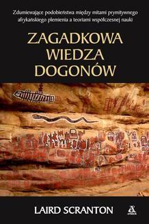 Chomikuj, ebook online Zagadkowa wiedza Dogonów. Laird Scranton