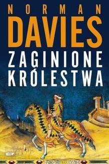 Chomikuj, ebook online Zaginione królestwa. Norman Davies