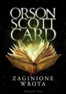 Chomikuj, ebook online Zaginione wrota. Orson Scott Card