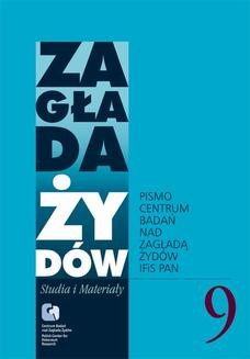 Chomikuj, ebook online Zagłada Żydów. Studia i Materiały vol. 9 R. 2013. zbiorowa Praca
