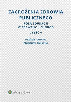 Ebook Zagrożenia zdrowia publicznego. Część 4. Rola edukacji w prewencji chorób pdf