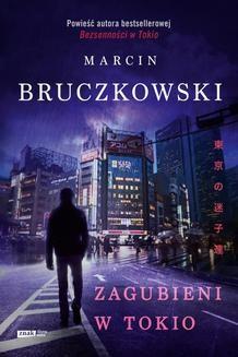 Chomikuj, ebook online Zagubieni w Tokio. Marcin Bruczkowski