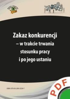 Chomikuj, ebook online Zakaz konkurencji – w trakcie trwania stosunku pracy i po jego ustaniu. Iwona Jaroszewska-Ignatowska