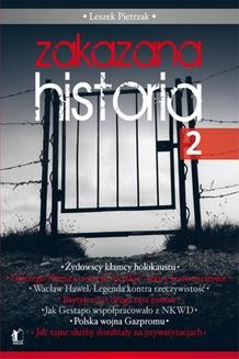Chomikuj, pobierz ebook online Zakazana Historia 2. Leszek Pietrzak