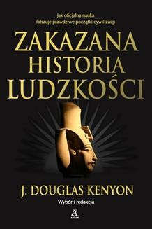 Chomikuj, ebook online Zakazana historia ludzkości. Douglas J. Kenyon