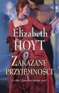 Chomikuj, pobierz ebook online Zakazane przyjemności. Elizabeth Hoyt