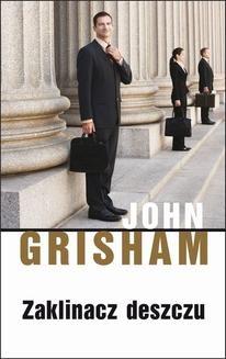 Chomikuj, ebook online Zaklinacz deszczu. John Grisham