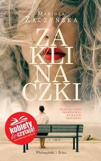 Chomikuj, ebook online Zaklinaczki. Mariola Zaczyńska