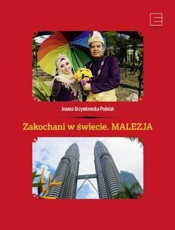Ebook Zakochani w świecie. Malezja pdf