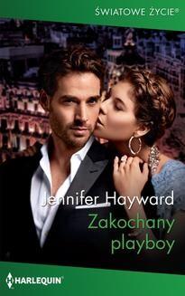 Chomikuj, ebook online Zakochany playboy. Jennifer Hayward