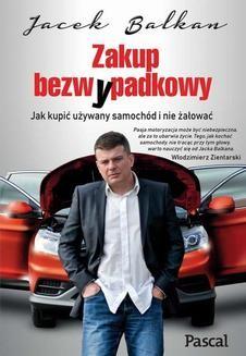 Chomikuj, ebook online Zakup bezwypadkowy. Jacek Balkan