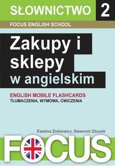 Chomikuj, ebook online Zakupy i sklepy w angielskim. Focus English School s.c.