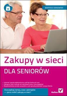 Chomikuj, ebook online Zakupy w sieci dla seniorów. Bartosz Danowski
