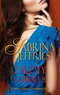 Chomikuj, ebook online Zaloty Gabriela. Sabrina Jeffries