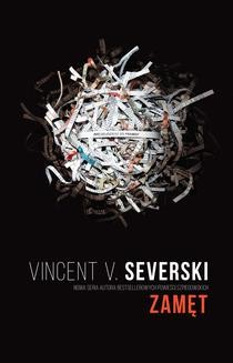 Chomikuj, ebook online Zamęt. Vincent V. Severski