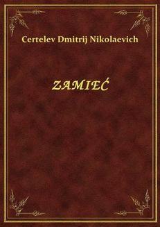 Chomikuj, ebook online Zamieć. Certelev Dmitrij Nikolaevich