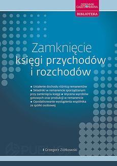 Chomikuj, ebook online Zamknięcie księgi przychodów i rozchodów. Grzegorz Ziółkowski