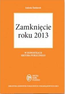 Chomikuj, ebook online Zamknięcie roku 2013 w jednostkach sektora publicznego. Izabela Świderek
