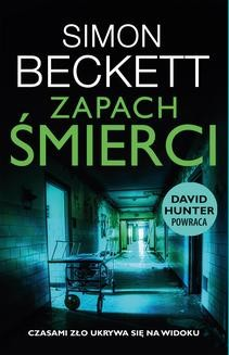 Chomikuj, ebook online Zapach śmierci. Simon Beckett