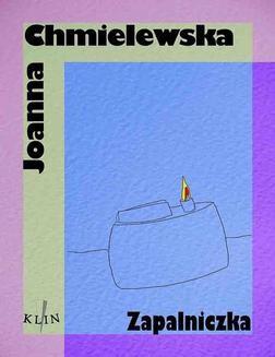Chomikuj, ebook online Zapalniczka. Joanna Chmielewska