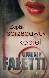 Chomikuj, ebook online Zapiski sprzedawcy kobiet. Giorgio Faletti