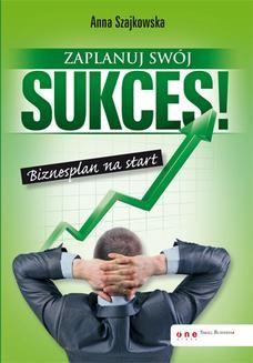 Ebook Zaplanuj swój sukces! Biznesplan na start pdf