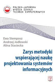 Chomikuj, ebook online Zarys metodyki wspierającej naukę projektowania systemów informacyjnych. dr inż. Andrzej Jodłowski