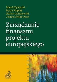 Chomikuj, ebook online Zarządzanie finansami projektu europejskiego. Marek Dylewski