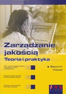Chomikuj, ebook online Zarządzanie jakością – teoria i praktyka. Sławomir Wawak