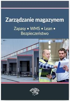 Chomikuj, pobierz ebook online Zarządzanie magazynem. Zapasy, WMS, Lean, Bezpieczeństwo. Praca zbiorowa