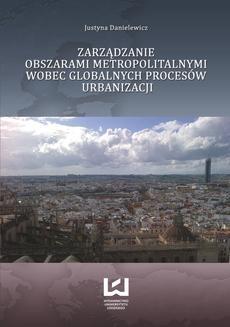 Ebook Zarządzanie obszarami metropolitalnymi wobec globalnych procesów urbanizacji pdf