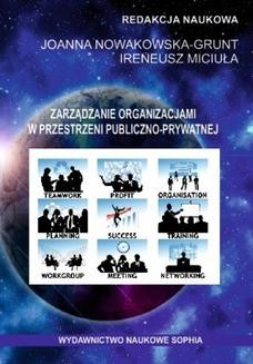Chomikuj, ebook online Zarządzanie organizacjami w przestrzeni publiczno-prywatnej (red.) Joanna Nowakowska-Grunt, Ireneusz Miciuła. Dominik Kabus