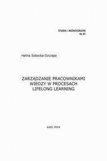 Chomikuj, ebook online Zarządzanie pracownikami wiedzy w procesach lifelong learning. Halina Sobocka-Szczapa