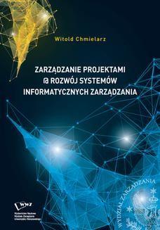 Chomikuj, ebook online Zarządzanie projektami @ rozwój systemów informatycznych zarządzania. Witold Chmielarz