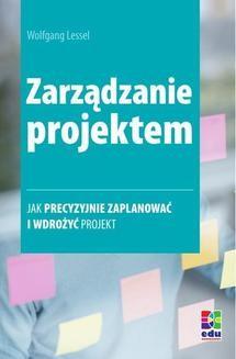 Chomikuj, ebook online Zarządzanie projektem. Wolfgang Lessel