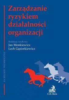 Chomikuj, ebook online Zarządzanie ryzykiem działalności organizacji. Jan Monkiewicz