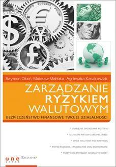 Chomikuj, ebook online Zarządzanie ryzykiem walutowym. Szymon Okoń