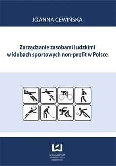 Chomikuj, ebook online Zarządzanie zasobami ludzkimi w klubach sportowych non profit w Polsce. Joanna Cewińska