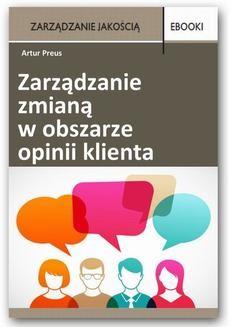 Chomikuj, ebook online Zarządzanie zmianą w obszarze opinii klienta. Artur Preus