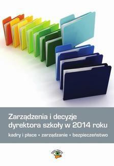 Chomikuj, ebook online Zarządzenia i decyzje dyrektora szkoły w 2014 roku. Małgorzata Celuch