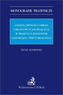 Chomikuj, ebook online Zasada jawności obrad organów stanowiących w praktyce jednostek samorządu terytorialnego. Piotr Sitniewski