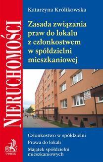 Chomikuj, ebook online Zasada związania praw do lokalu z członkostwem w spółdzielni mieszkaniowej. Opracowanie zbiorowe