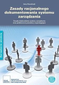 Chomikuj, ebook online Zasady dokumentowania systemu zarządzania. Zasady doskonalenia systemu zarządzania oraz podstawowe procedury. Jerzy Kowalczyk