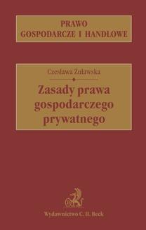 Chomikuj, ebook online Zasady prawa gospodarczego prywatnego. Czesława Żuławska