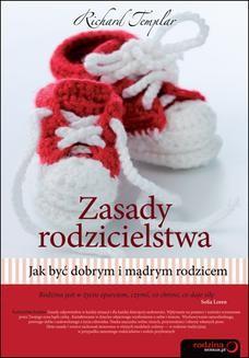 Chomikuj, ebook online Zasady rodzicielstwa. Jak być dobrym i mądrym rodzicem. Richard Templar
